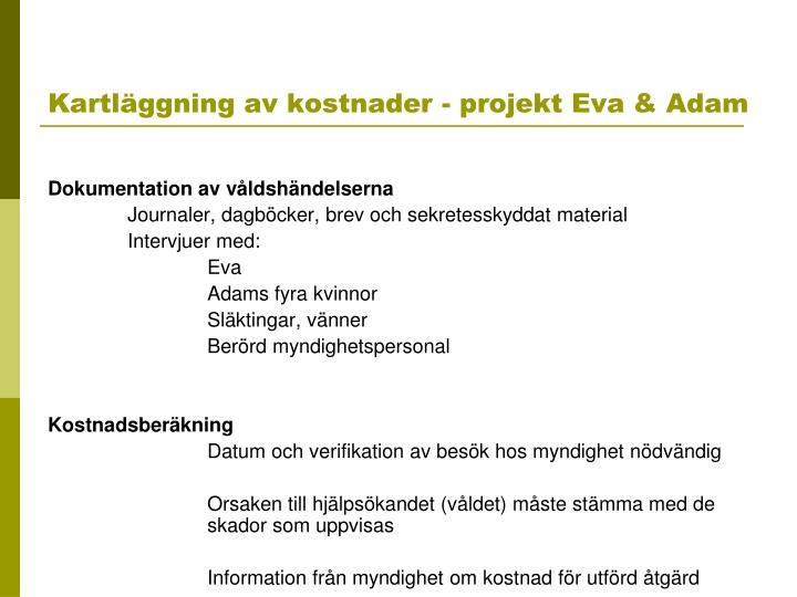 Kartläggning av kostnader - projekt Eva & Adam