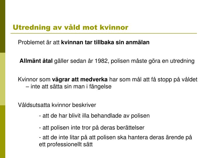 Utredning av våld mot kvinnor