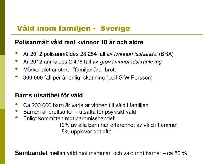 Våld inom familjen -  Sverige