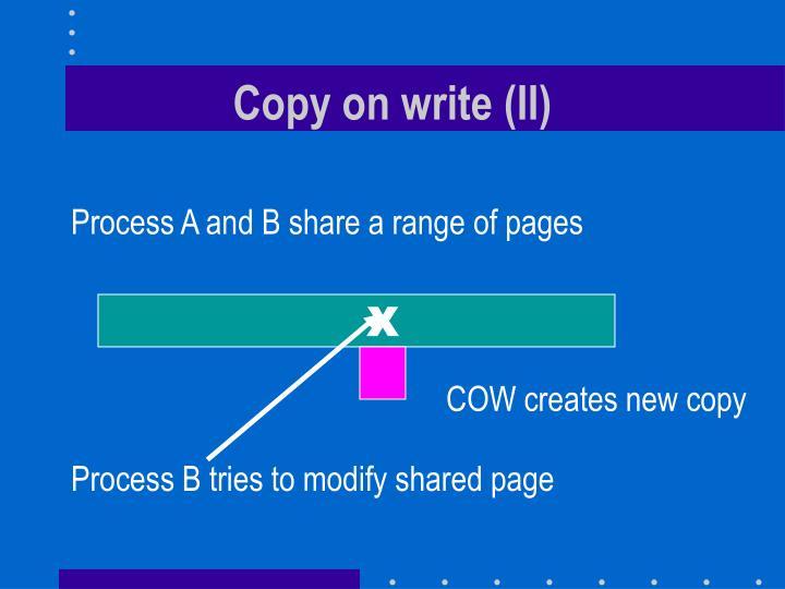 Copy on write (II)