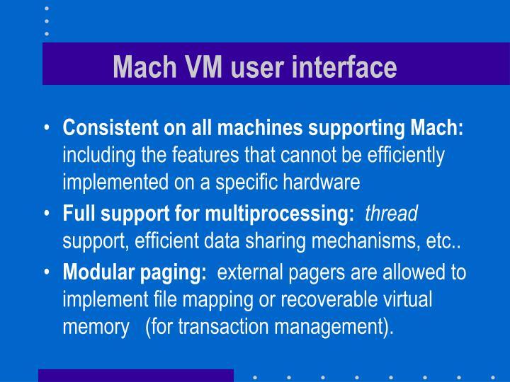 Mach VM user interface