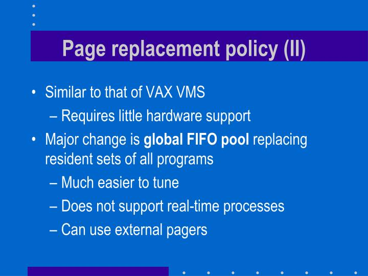 Page replacement policy (II)