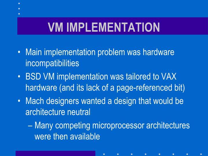 VM IMPLEMENTATION