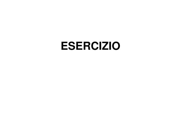 ESERCIZIO