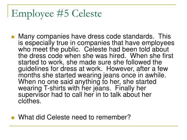Employee #5 Celeste