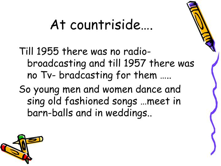 At countriside….