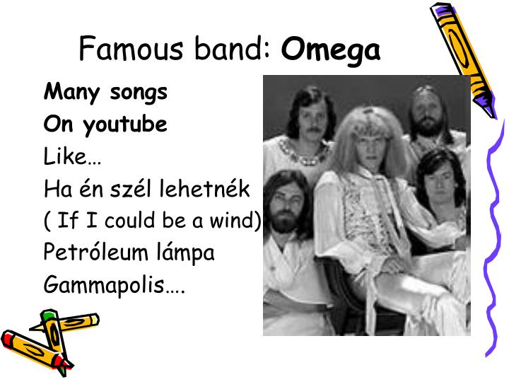 Famous band: