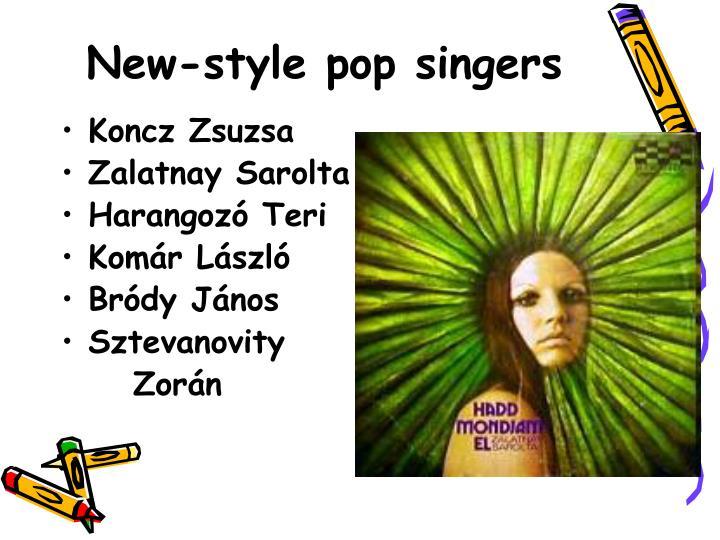 New-style pop singers