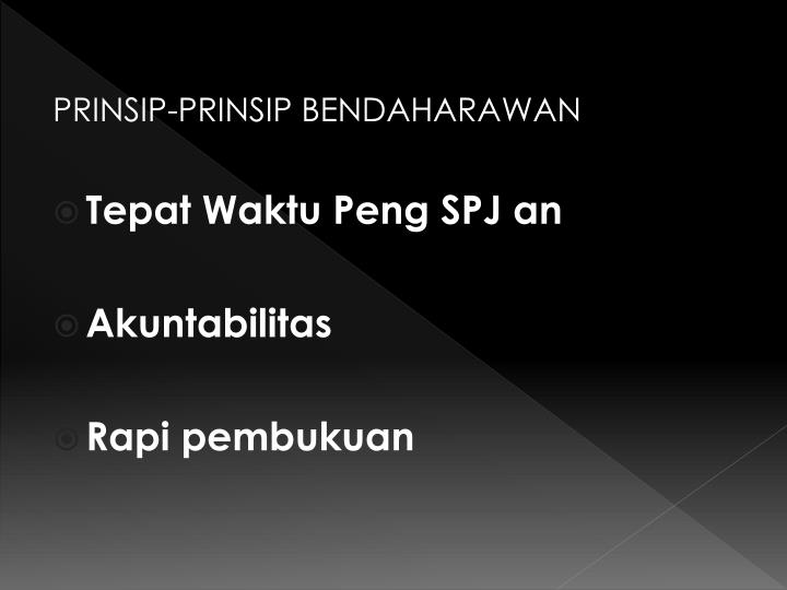 PRINSIP-PRINSIP BENDAHARAWAN