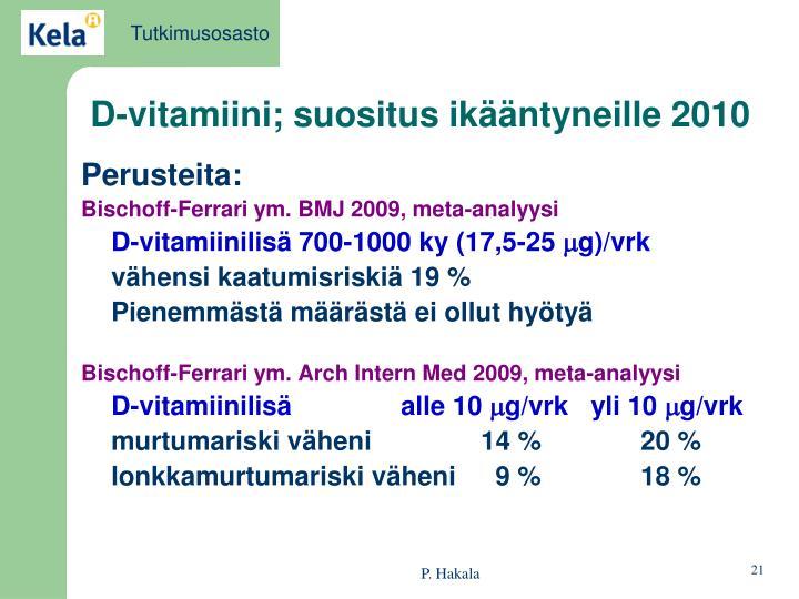 D-vitamiini; suositus ikääntyneille 2010