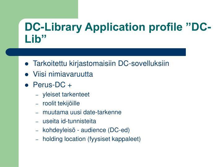 """DC-Library Application profile """"DC-Lib"""""""