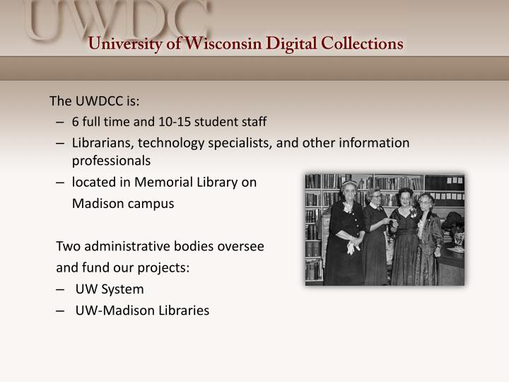The UWDCC is: