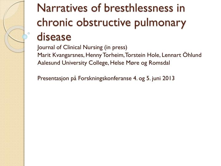 Narratives of bresthlessness in chronic obstructive pulmonary disease
