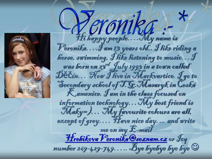 Veronika :-*