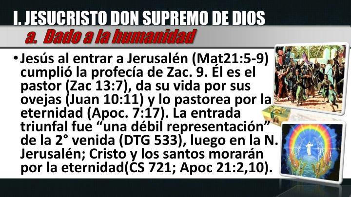 I. JESUCRISTO DON SUPREMO DE DIOS