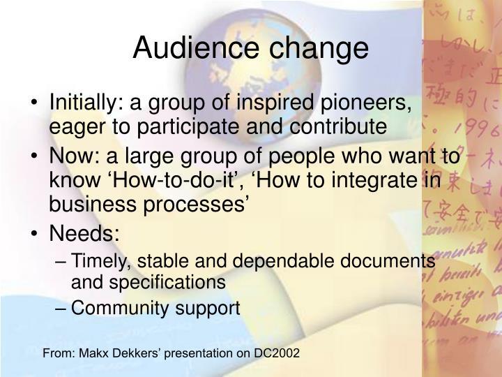 Audience change
