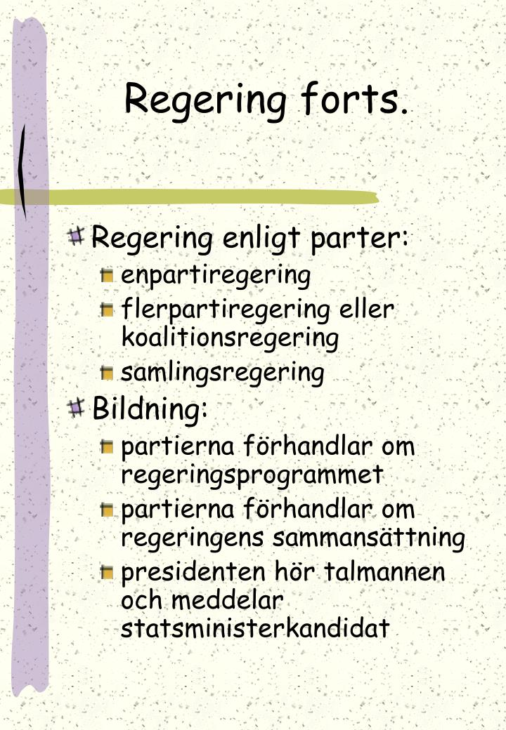 Regering forts.