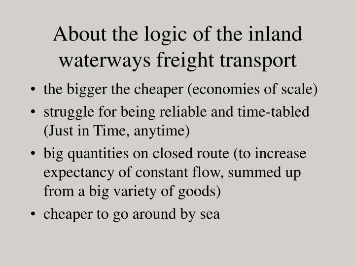 About the logic of the inland waterways freight transport