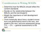 considerations in writing malds