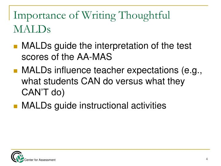 Importance of Writing Thoughtful MALDs