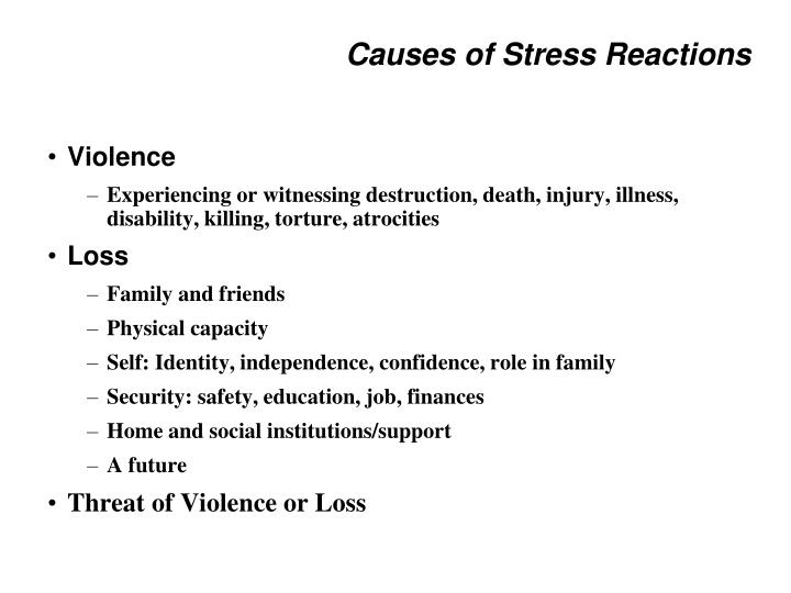 Causes of Stress Reactions