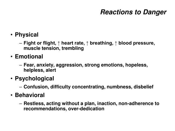 Reactions to Danger