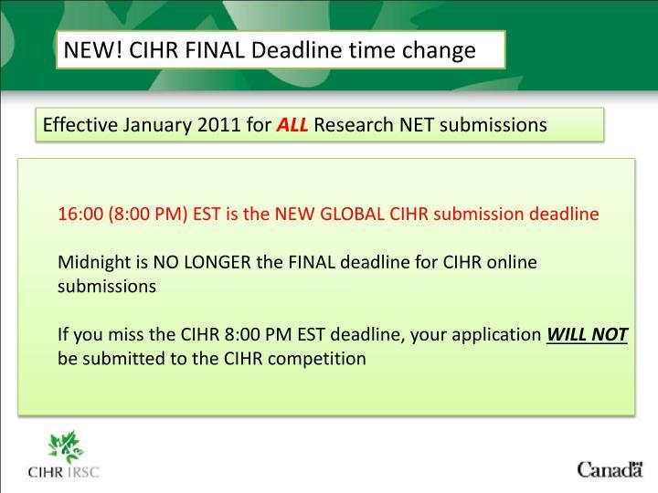 NEW! CIHR FINAL Deadline time change