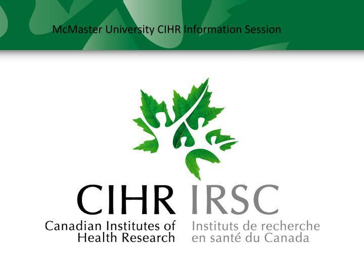 McMaster University CIHR Information Session