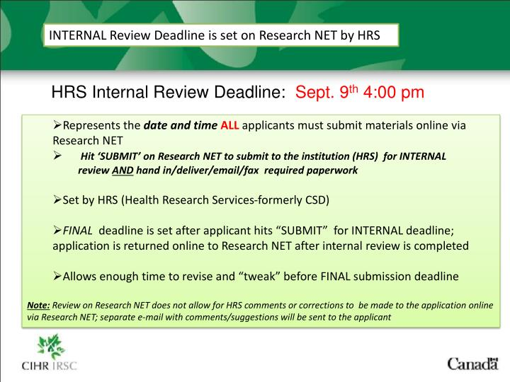 INTERNAL Review Deadline is set on Research NET by HRS