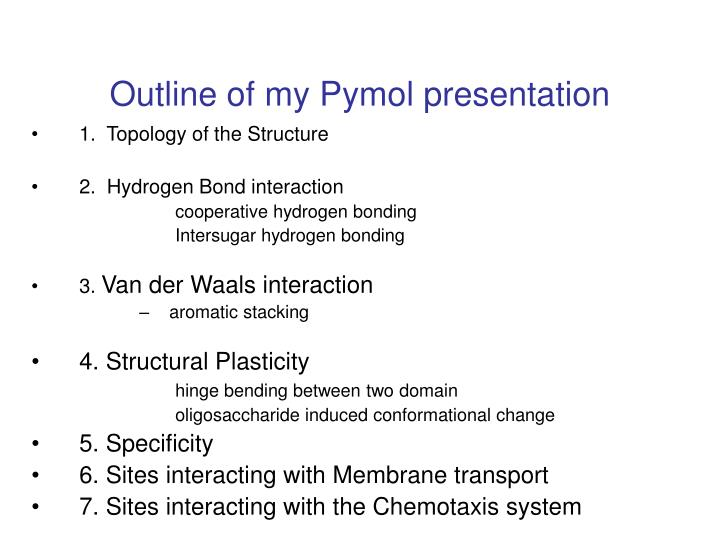 Outline of my Pymol presentation