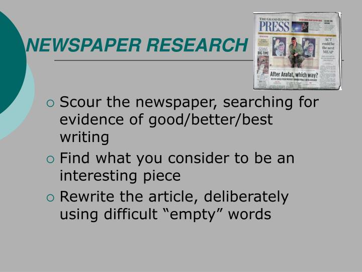 NEWSPAPER RESEARCH
