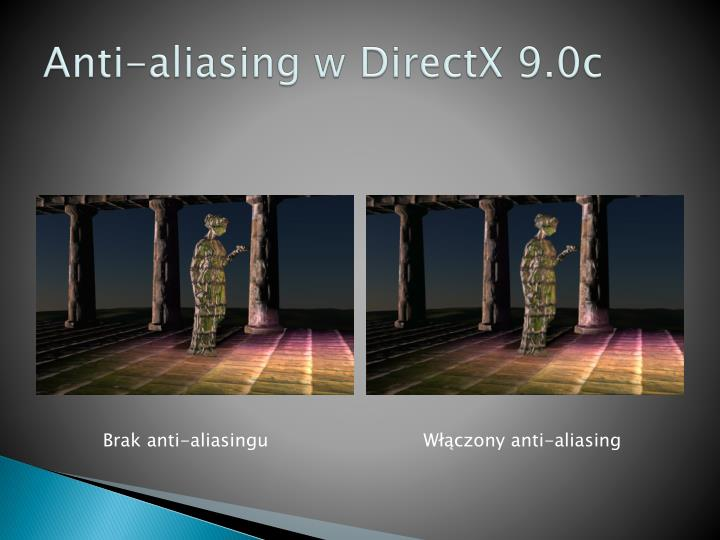 Anti-aliasing w DirectX 9.0c
