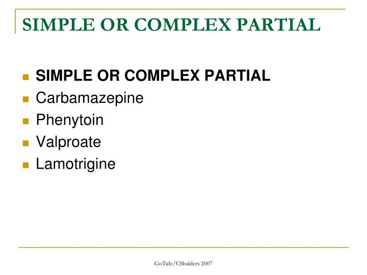 SIMPLE OR COMPLEX PARTIAL