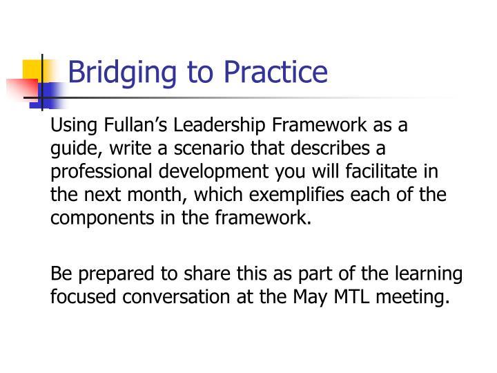 Bridging to Practice