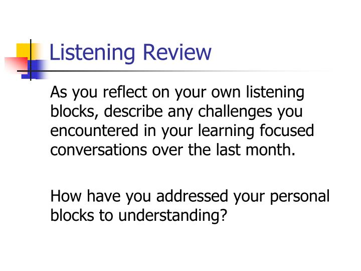 Listening Review