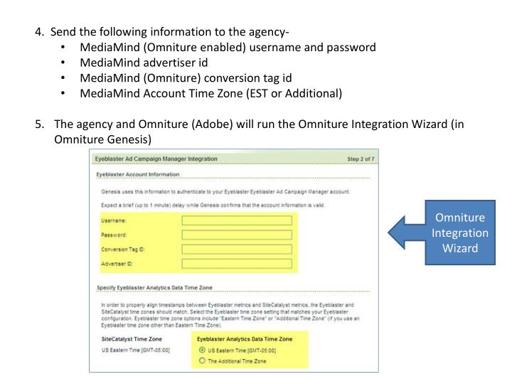 4.  Send the following information to the agency-
