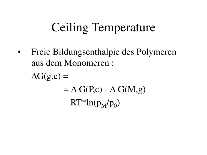 Ceiling Temperature