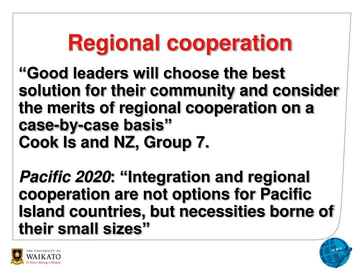 """Good leaders will choose the best solution for their community and consider the merits of regional cooperation on a case-by-case basis"""