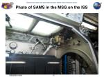 photo of sams in the msg on the iss