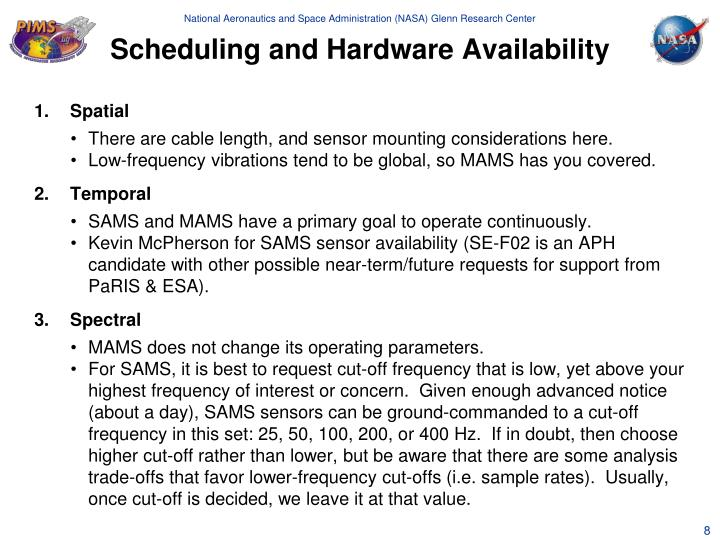 Scheduling and Hardware Availability