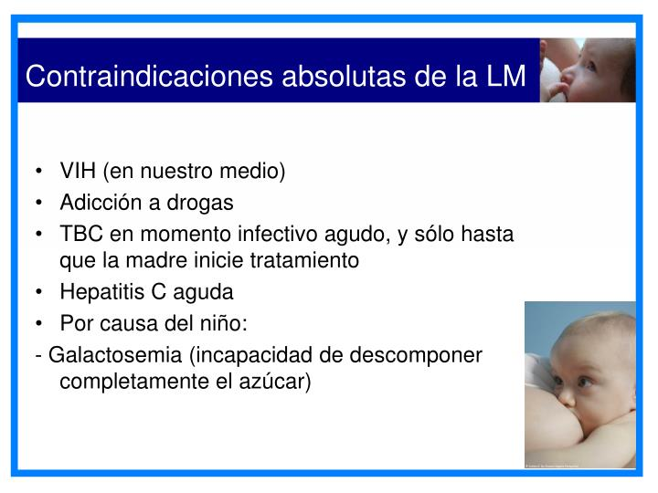 Contraindicaciones absolutas de la LM