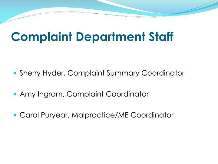 Complaint Department Staff