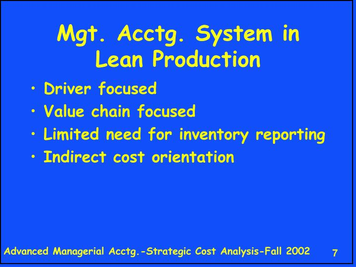 Mgt. Acctg. System in Lean Production