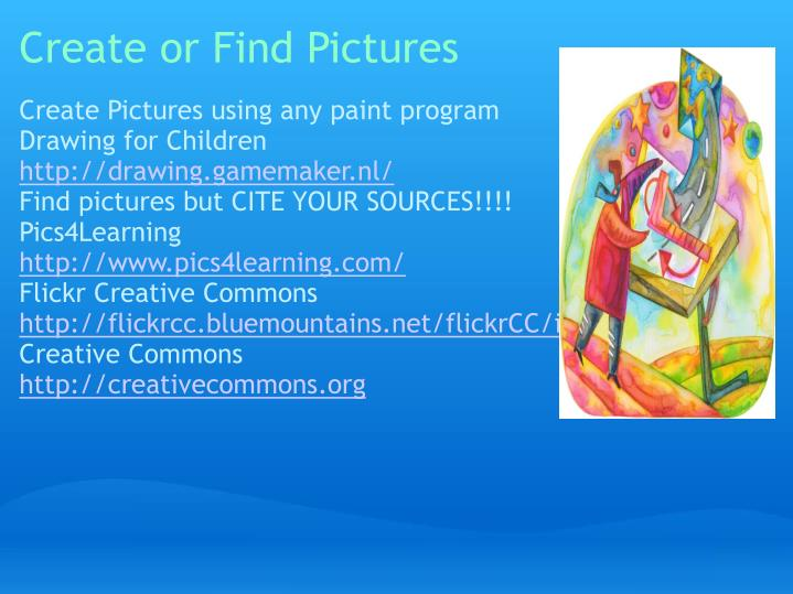 Create or Find Pictures