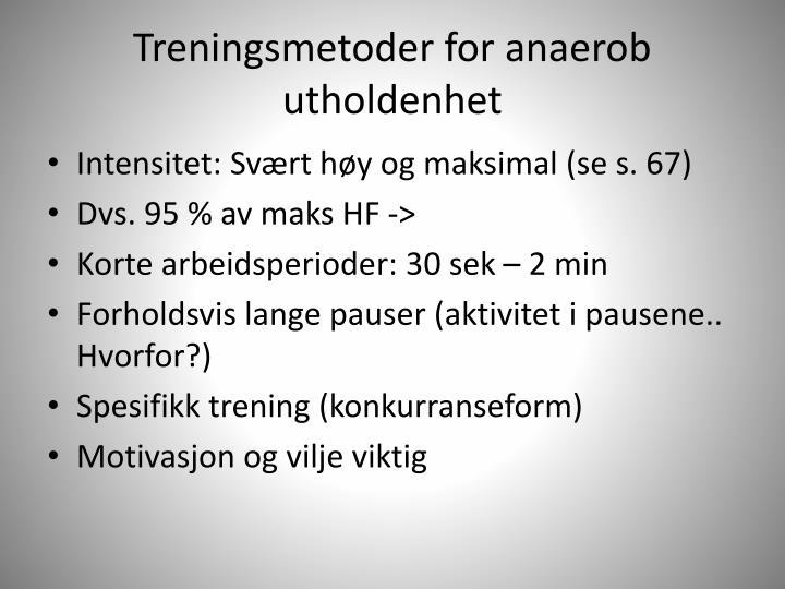 Treningsmetoder for anaerob utholdenhet