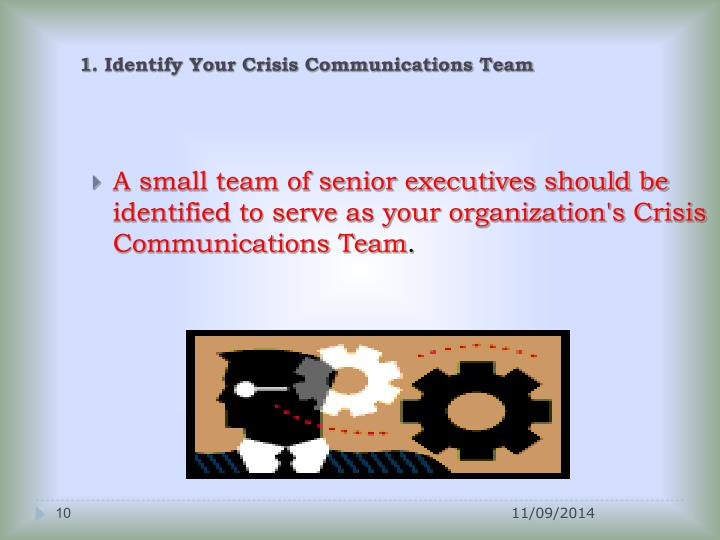 1. Identify Your Crisis Communications Team