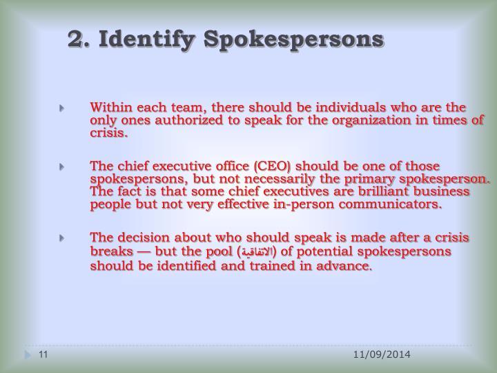 2. Identify Spokespersons