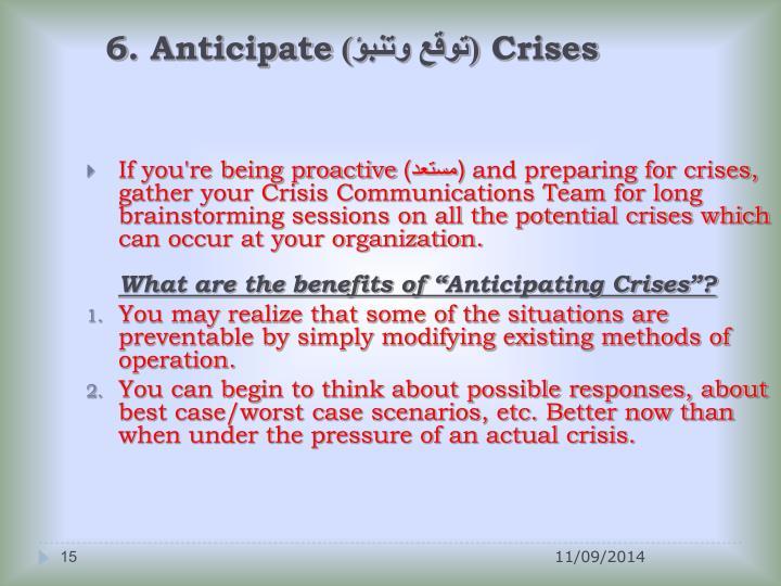 6. Anticipate