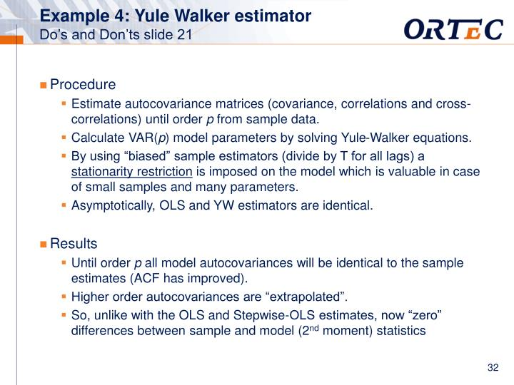 Example 4: Yule Walker estimator
