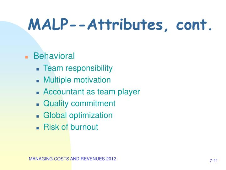 MALP--Attributes, cont.